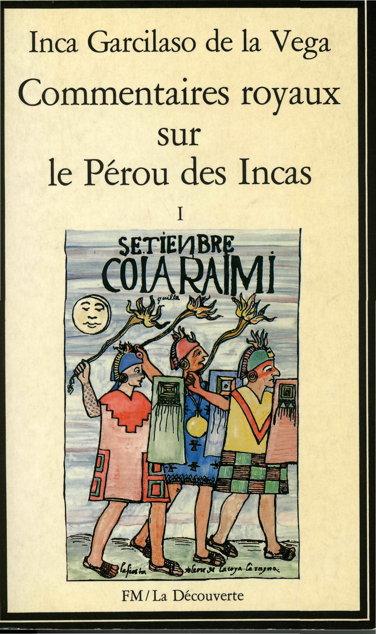 Commentaires royaux sur le Pérou des Incas -