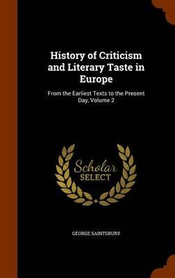 History of Criticism and Literary Taste in Europe