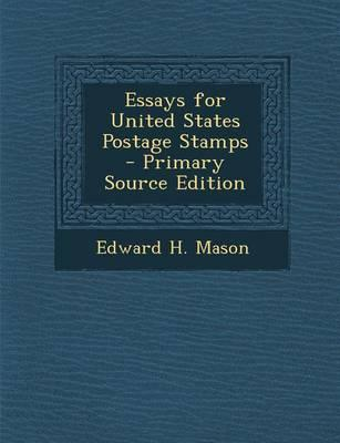 Essays for United States Postage Stamps