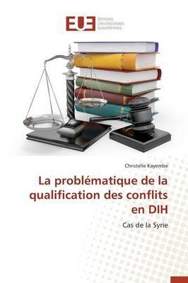 La Problematique de la Qualification des Conflits en Dih