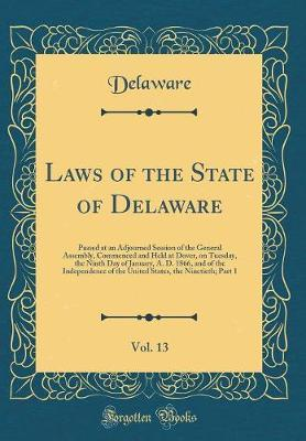 Laws of the State of Delaware, Vol. 13