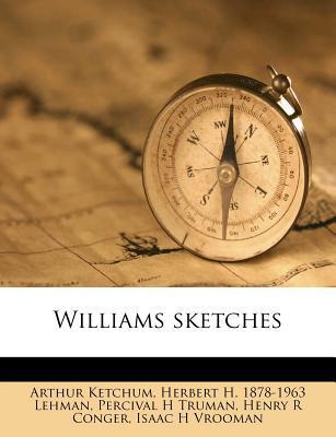 Williams Sketches