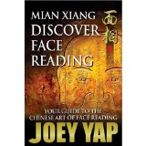 Mian Xiang Discover Face Reading- Your Guide to the Art of Chinese Face Reading