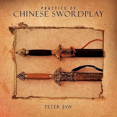 Practice of Chinese Swordplay