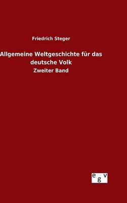 Allgemeine Weltgeschichte für das deutsche Volk