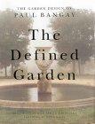 The Defined Garden