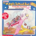 The Magic School Bus Taking Flight