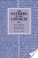 Theological and Dogmatic Works (The Fathers of the Church, Volume 44)