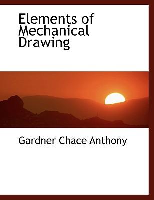 Elements of Mechanical Drawing