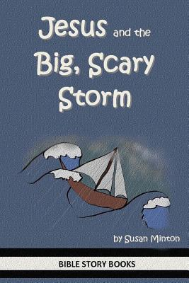 Jesus and the Big, Scary Storm