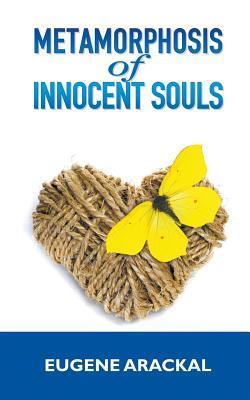Metamorphosis of Innocent Souls