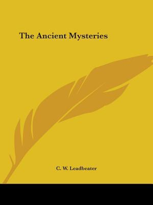 The Ancient Mysterie...
