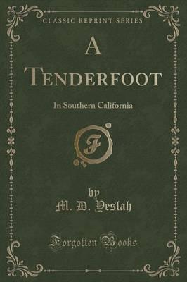 A Tenderfoot