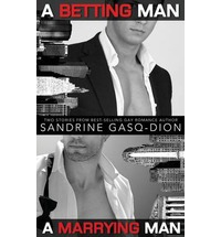 A Betting Man. A Marrying Man