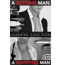 A Betting Man. A Marrying Man