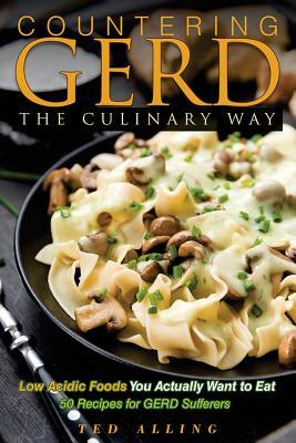 Countering Gerd the Culinary Way