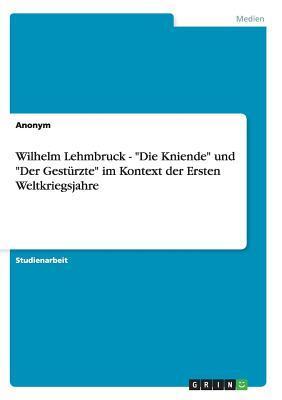 Wilhelm Lehmbruck  -...