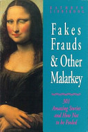 Fakes, Frauds and Other Malarkey