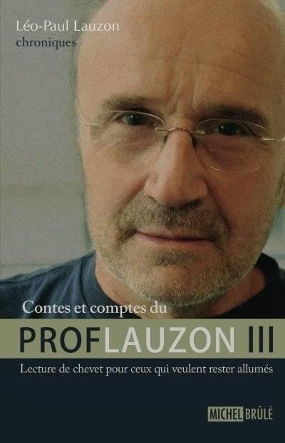 Contes et comptes du Prof Lauzon III