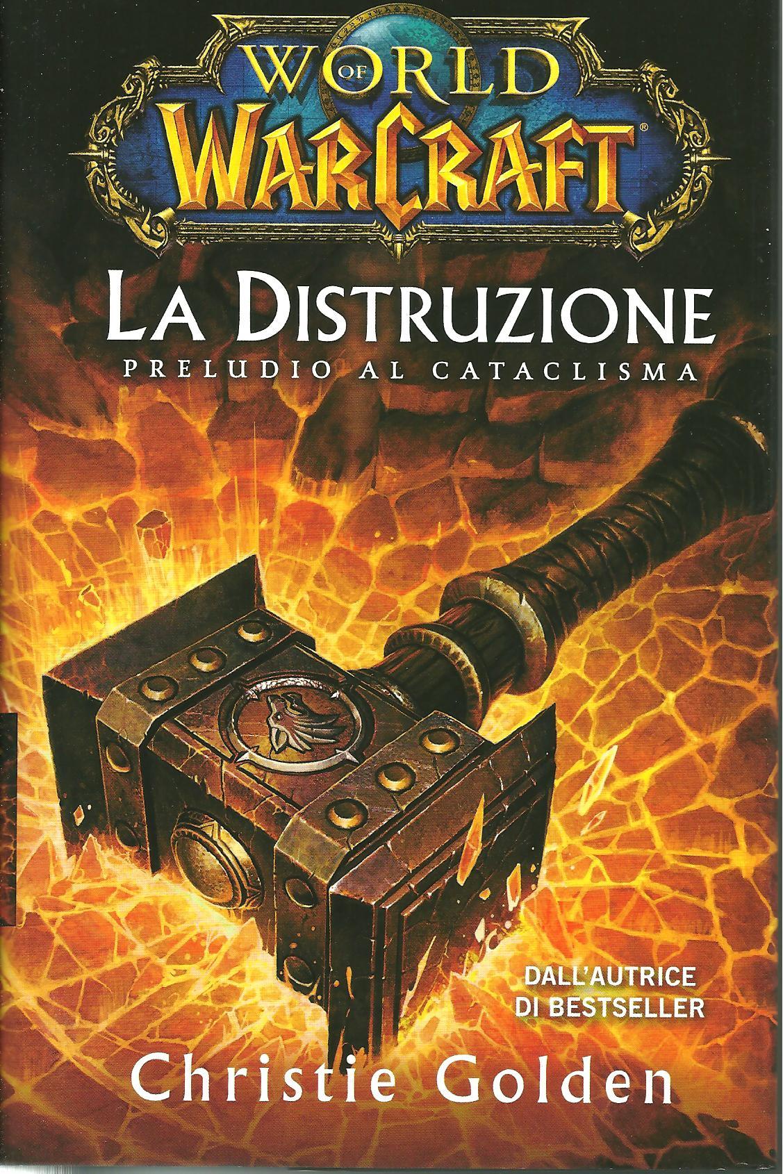 World of Warcraft - la distruzione