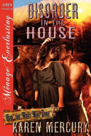 Disorder in the House [How the West Was Done 2] (Siren Publishing Menage Everlasting)