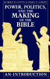 Power, Politics, and the Making of the Bible