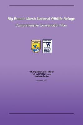 Big Branch Marsh National Wildlife Refuge Comprehensive Conservation Plan
