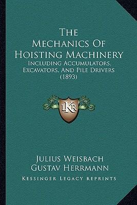 The Mechanics of Hoisting Machinery