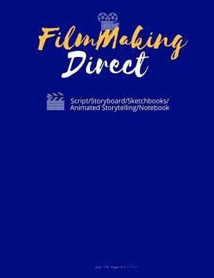 Filmmaking Direct Your Movie from Script