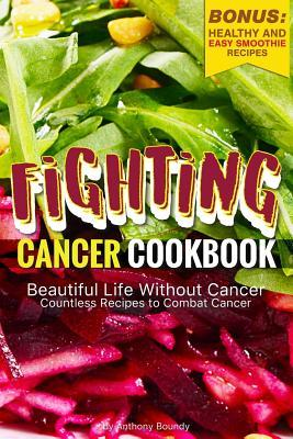 Fighting Cancer Cook...