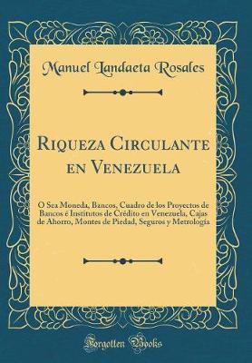 Riqueza Circulante en Venezuela