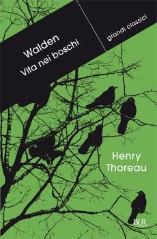 Walden ovvero Vita nei boschi