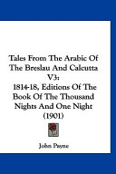 Tales from the Arabic of the Breslau and Calcutta V3