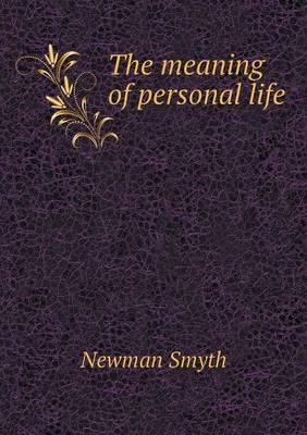 The Meaning of Personal Life
