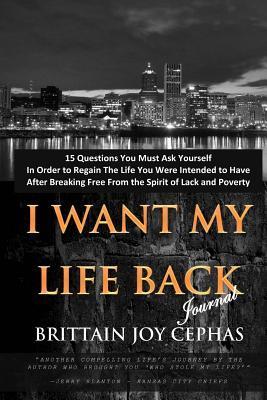 I Want My Life Back!...