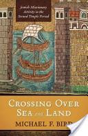 Crossing Over Sea and Land