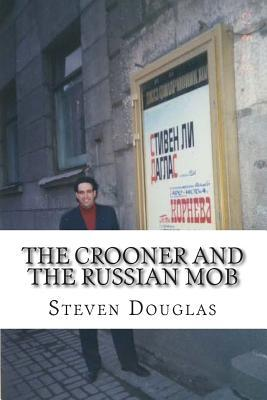 The Crooner and the Russian Mob