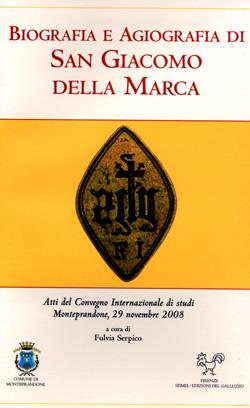 Biografia e agiografia di San Giacomo della Marca