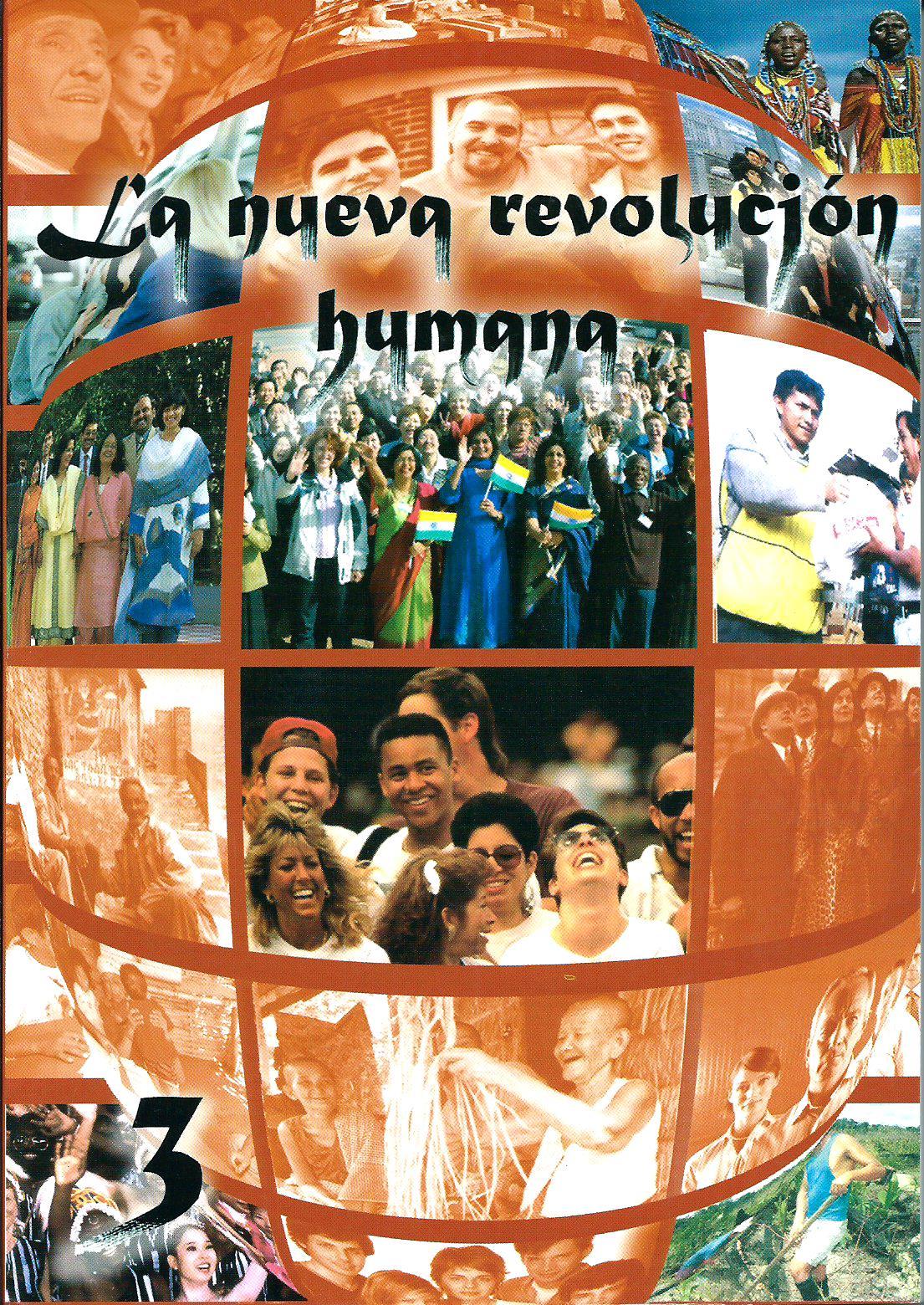 La nueva revolución humana, vol. 3