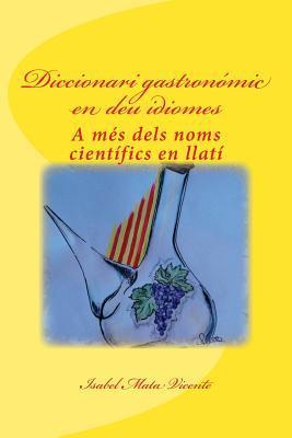 Diccionari Gastronomic En Deu Idiomes