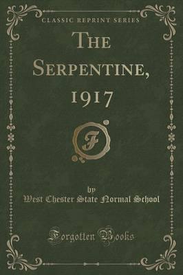 The Serpentine, 1917 (Classic Reprint)