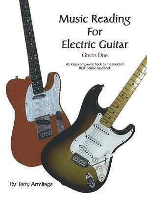 MUSIC READING FOR ELECTRIC GUITAR GRADE