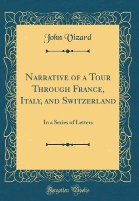Narrative of a Tour Through France, Italy, and Switzerland