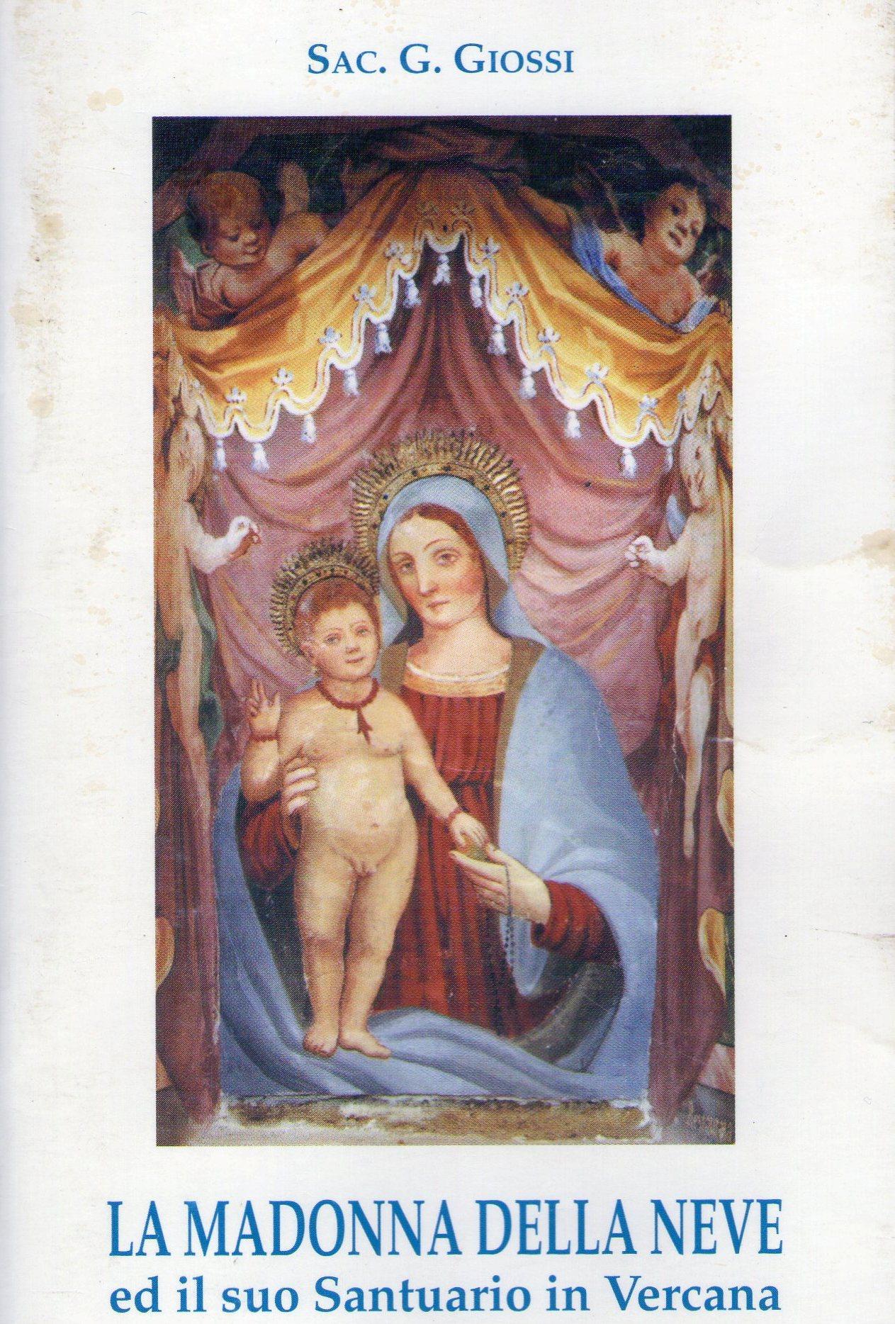La Madonna della neve ed il suo Santuario in Vercana