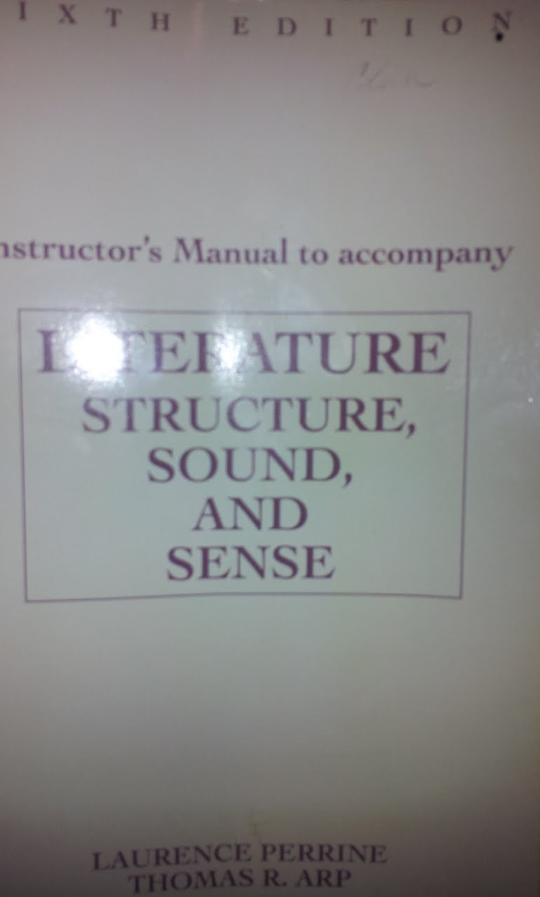 Instructor's Manual to Accompany Literature: Structure, Sound, and Sense