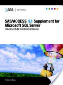 SAS/Access 9.1 Supplement for Microsoft SQL Server (SAS/Access for Relational Databases)