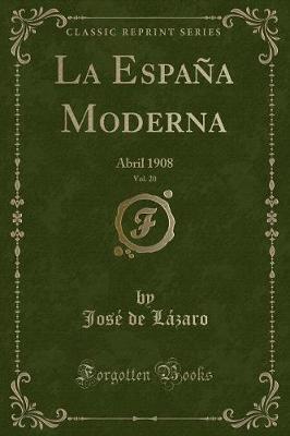 La España Moderna, Vol. 20