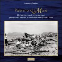 Palermo d'aMare. Un tempo non troppo lontano percorso della memoria da Sant'Erasmo ad Acqua dei Corsari