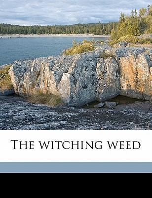 The Witching Weed