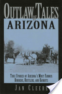 Outlaw Tales of Arizona